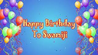 Happy Birthday To Swami Ji
