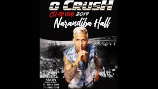 O Crush CD AO VIVO  NARANDIBA HALL