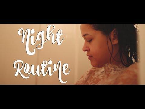 Night Routine | Spring 2018