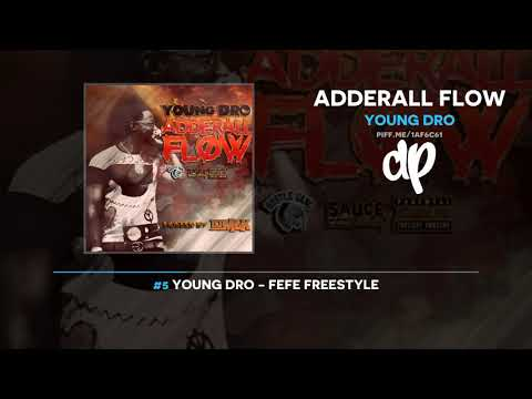 Young Dro - Adderall Flow (FULL MIXTAPE)