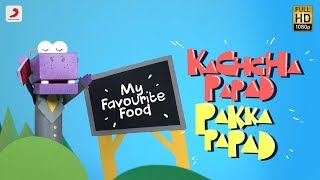 Kachcha Papad Pakka Papad - Ankur Tewari | Bachcha Party | Kids Favorite Foods