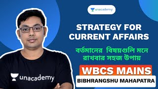 WBCS Exams questions | How to Prepare Current Affairs by BIBHRANGSHU MAHAPTRA