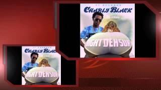 Charly Black - Right De Suh (Edit)