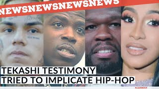 Tekashi Lawyers Questioning tried to implicate Hip-Hop 50 Cent, Cardi B, Casanova 2x and more