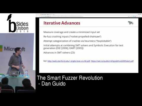 BSides Lisbon 2016 - Keynote - The Smart Fuzzer Revolution by Dan Guido