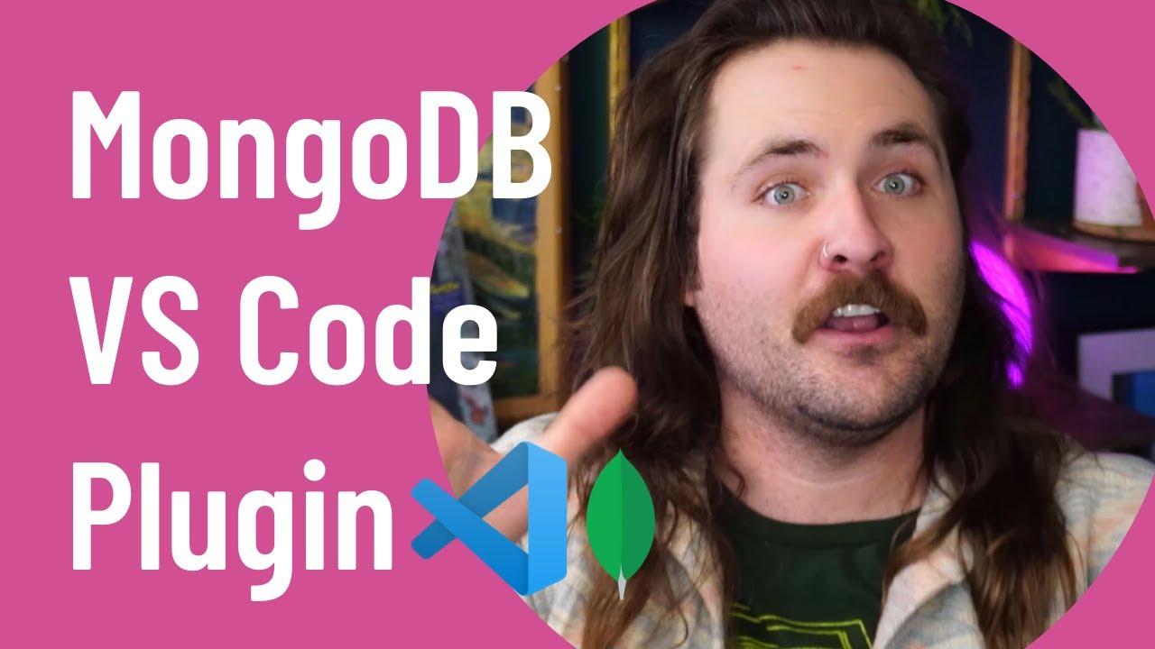 MongoDB Visual Studio Code Plugin: Tips and Tricks