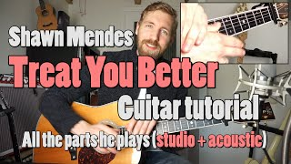 Shawn Mendes - Treat You Better | Guitar Tutorial | Chords/strumming + Tabs