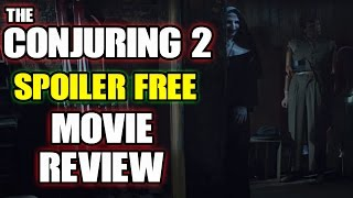 The Conjuring 2 SPOILER FREE Movie Review