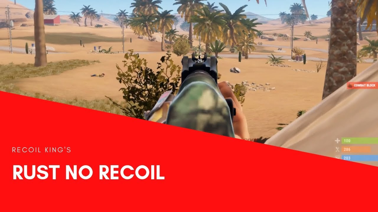 Rust No Recoil Montage