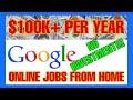 $100K+ Per Year Online Jobs At Home (Google Ads) Make Money Online