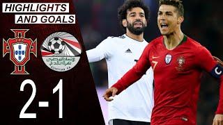 Portugal vs Egypt 2 1 Highlights Goals Cristiano Ronaldo vs Mohamed Salah 2018