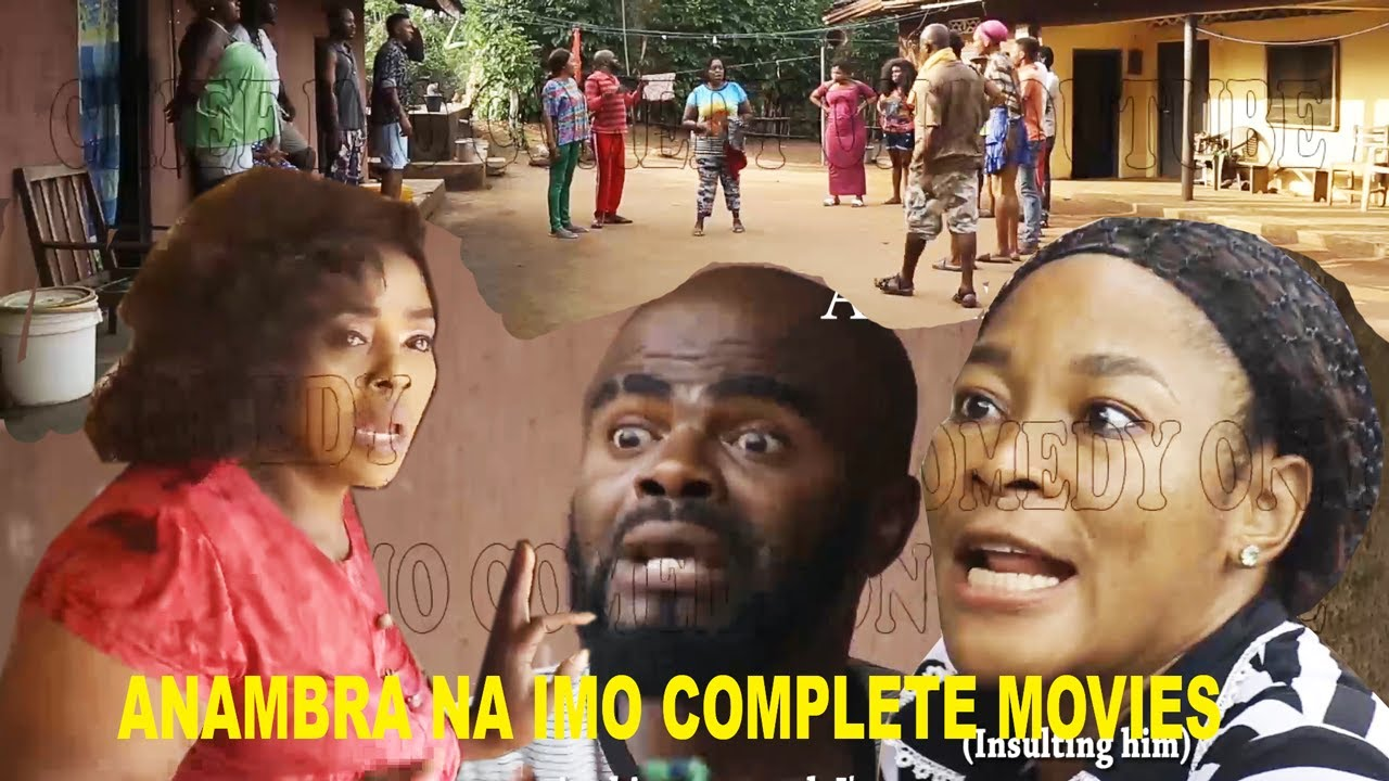 Download Anambra Na Imo Complete Movies || Nwanyi  Anambra and chief imo...... ENJOY