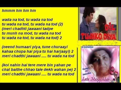 Wada na tor ( Dil tuhj ko dia ) Free karaoke with lyrics by Hawwa -