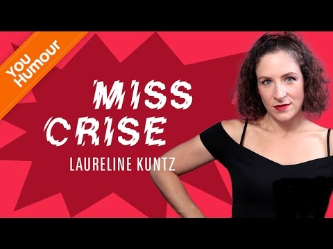 LAURELINE KUNTZ, Miss Crise