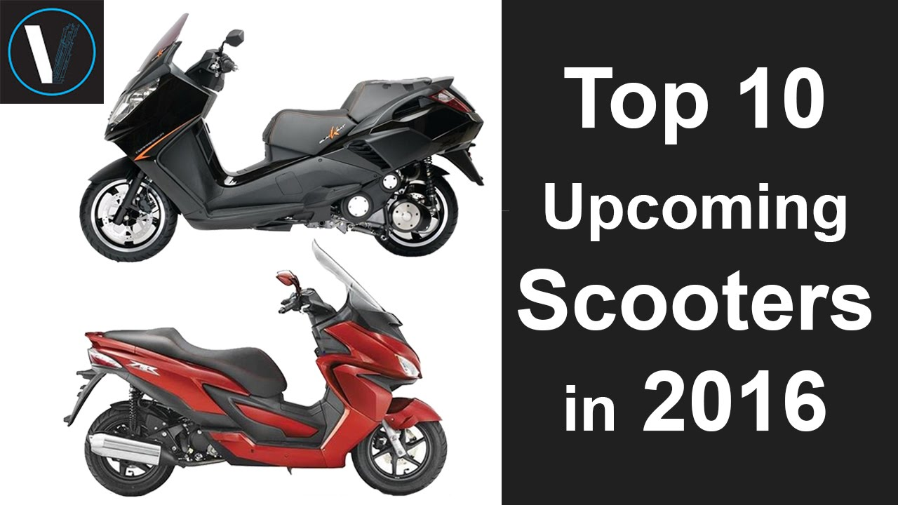 Top 10 Upcoming Scooters in 2016 - YouTube