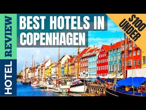 ✅Copenhagen Hotels: Best Hotels In Copenhagen (2019) [Under $100]