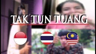 Tak Tun Tuang-Upiak - Malaysia VS Indonesia VS Thailand