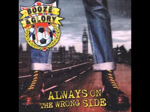 Booze & Glory - Always On The Wrong Side (Full Album)