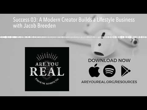 Success 03: A Modern Creator Builds a Lifestyle Business with Jacob Breeden
