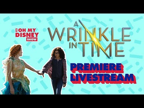 A Wrinkle in Time Premiere Live Stream Presented by Crate & Barrel