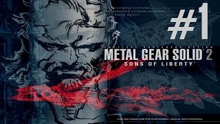 Metal Gear Solid 2 : Sons of Liberty - GreatPlay #1 FR - Tanker
