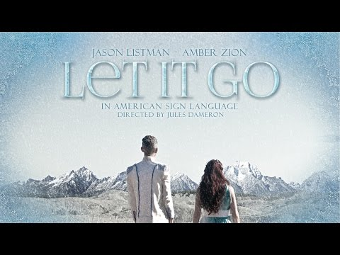 """Let It Go"" In ASL (Amber Zion & Jason Listman)"
