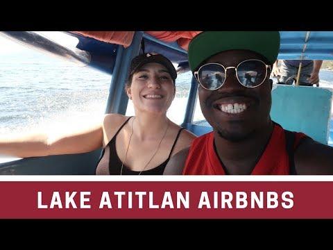 OUR 2 AIRBNB AT LAKE ATITLAN   GUATEMALA VLOG 4