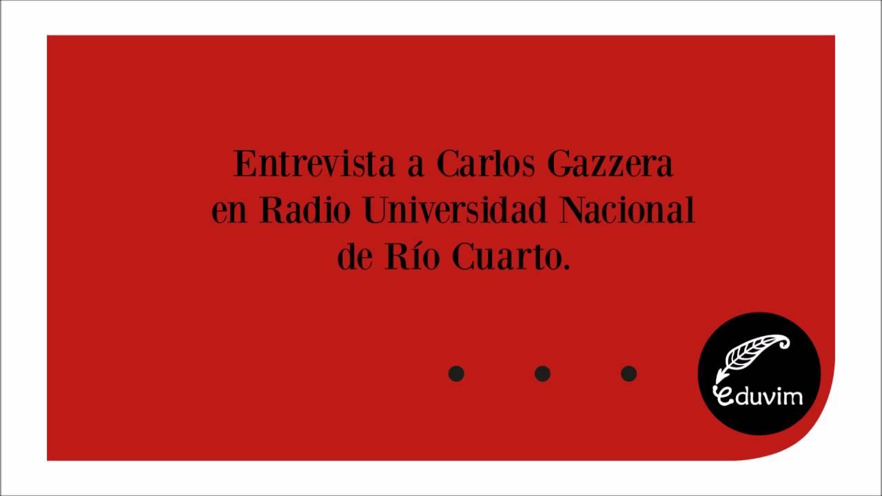 Carlos Gazzera en Radio UNRC - YouTube