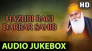 Non Stop Best Kirtan By Hazuri Ragi | Darbar Sahib | Jukebox | Shabad Gurbani | Full Audio