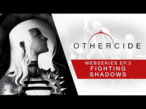 Othercide Webseries | Ep 2 - Fighting Shadows