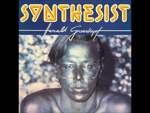 Harald Grosskopf - Synthesist (Full Album)