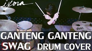 Ganteng Ganteng Swag - Ggs - Young Lex - Drum Cover - Ixora  Wayan