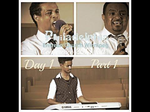 2015 Fall Conference Philadelphia Eritrean Church (Day 1  Part 1)