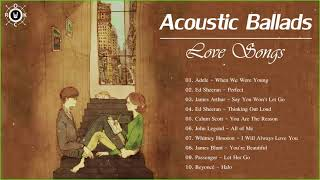 Acoustic Ballads | Best Ballads Love Songs Playlist
