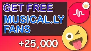 How to get FREE Musically Fans/Followers! - FAST FREE 2017