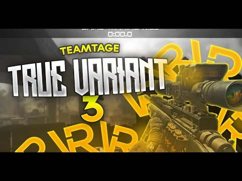 True Variant 3 Teamtage by Variant Quake and Variant Desire (MW3/Ghosts/AW)