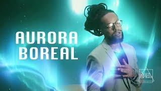 Rael - Aurora Boreal (Clipe oficial)