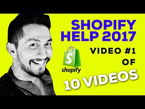 SHOPIFY HELP 2017 | Video #1 | How to Your Set Up Shopify Store & 1st SALE in 2 HOURS