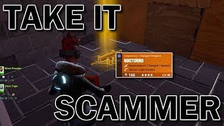 WHAT HAPPENS WHEN YOU GIVE A SCAMMER 130 NOCTURNO? *MUST WATCH* (Fotnite Save The World)