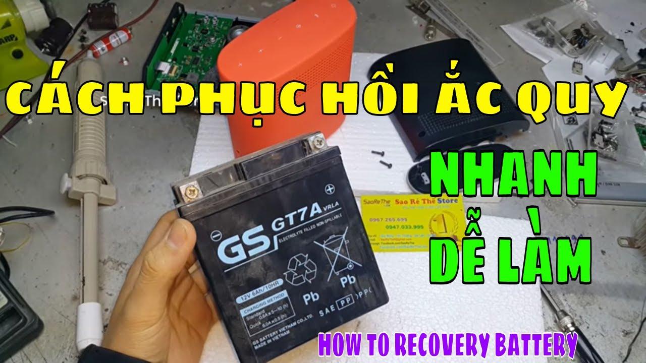 Cách Phục Hồi Ắc Quy SIÊU NHANH VÀ DỄ LÀM- HOW TO Recovery Battery – Zalo: 0947033995