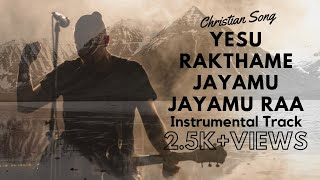 Yesu Rakathame Live Concert Full Instrumental(Karaoke) Telugu Christian Song   Raj Prakash Paul