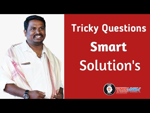 Tricky Questions With Smart Solutions By VMR