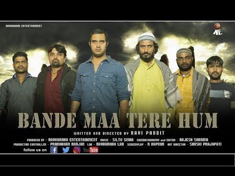 Bande Maa Tere Hum (STORY OF HINDU MUSLIMS IN INDIA)