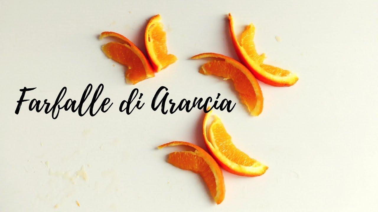 Farfalle Di Arancia Idea Per Decorare Torte Drink Insalate Ecc