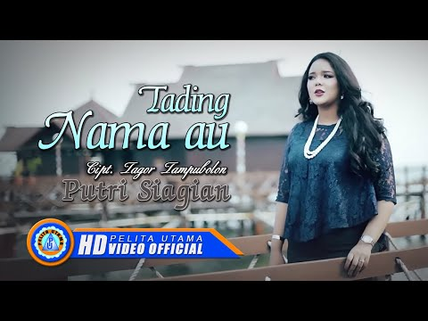 Putri Siagian - TADING NAMA AU ( Official Music Video ) [HD]