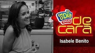 Isabele Benito De Cara na FM O Dia