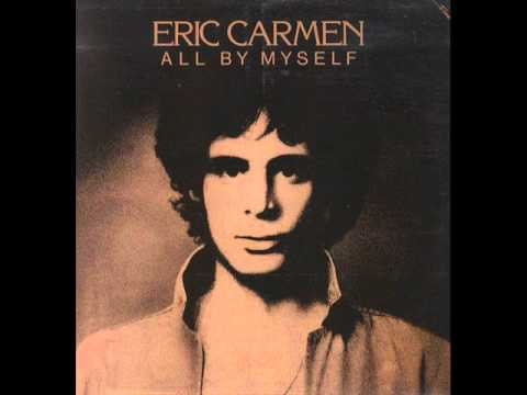 Eric Carmen  All  Myself