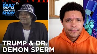 Keeping Up with Corona: Twerking Contests & Dr. Demon Sperm | The Daily Social Distancing Show