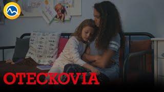OTECKOVIA - Viky je ako vymenená. Je z nej ukážkový anjelik!