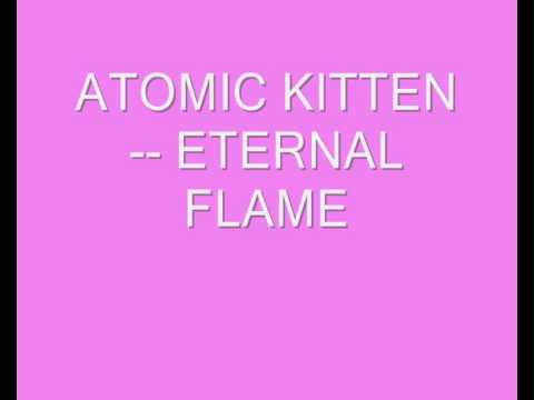 ATOMIC KITTEN ETERNAL FLAME